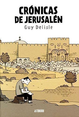 Crónicas de Jerusalén de Guy Delisle