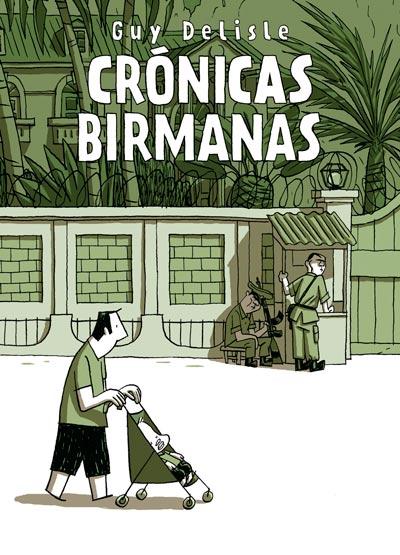 Crónicas Birmanas de Guy Delisle